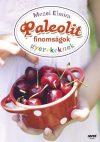 Mezei Elmira: Paleolit finomságok gyerekeknek