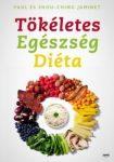 Jaminet: Tökéletes Egészség Diéta