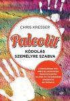 Kresser: Paleolit kódolás személyre