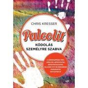 Kresser: Paleolit kódolás személyre szabva