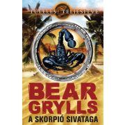 Bear Grylls: A skorpió sivataga