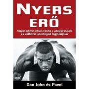 Dan John és Pavel: Nyers erő