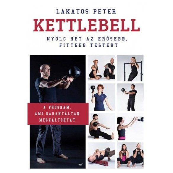 Lakatos Péter: Kettlebell