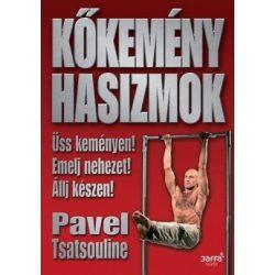 Pavel Tsatsouline: Kőkemény hasizmok