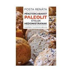 Posta Renáta: Pénztárcabarát ételek hedonistáknak