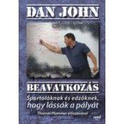 Dan John: Beavatkozás