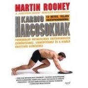 Martin Rooney: Kardio harcosoknak