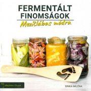 Sinka Miléna: Fermentált finomságok