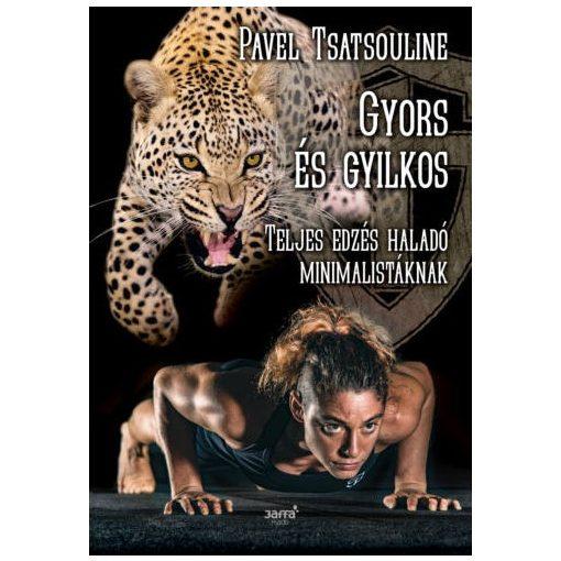 Pavel Tsatsouline: Gyors és gyilkos