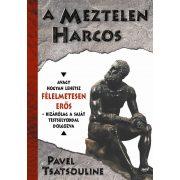 Pavel Tsatsouline: A meztelen harcos