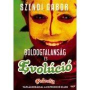 Szendi Gábor: Boldogtalanság és evolúció