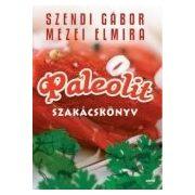 Szendi-Mezei: Paleolit szakácskönyv I.