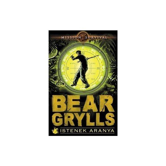 Bear Grylls: Istenek aranya