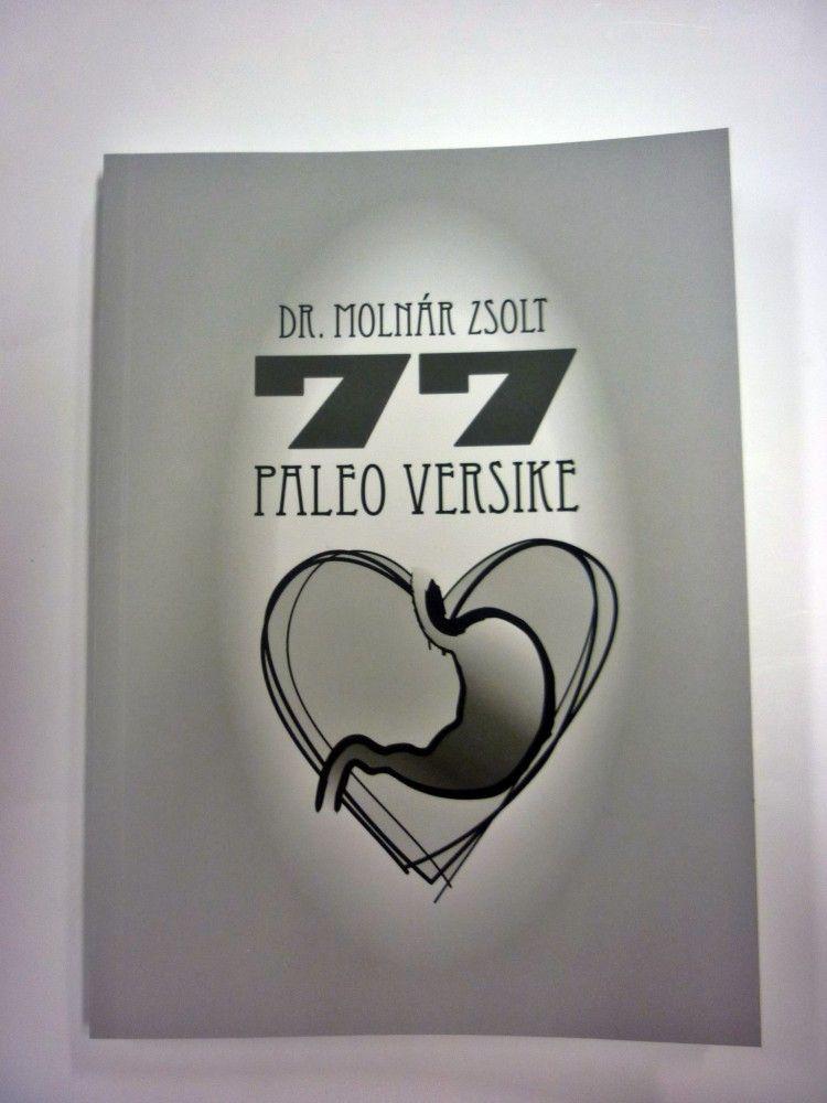 Dr. Molnár Zsolt: 77 paleo versike