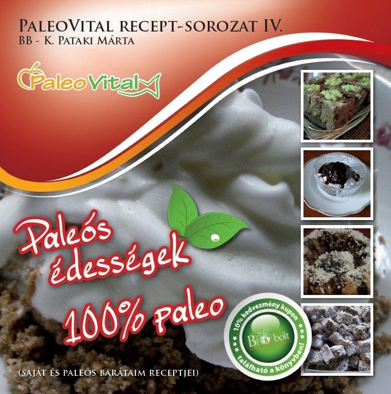Paleovital receptsorozat IV.